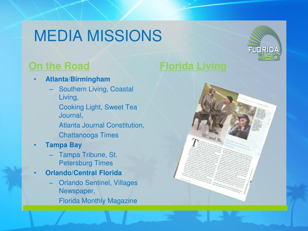 MEDIA MISSIONS
