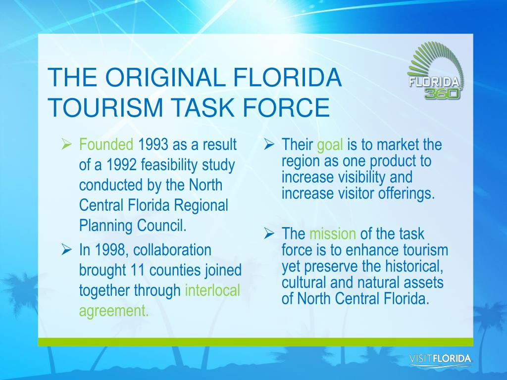 THE ORIGINAL FLORIDA TOURISM TASK FORCE