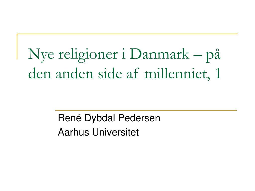 Nye religioner i Danmark – på den anden side af millenniet, 1