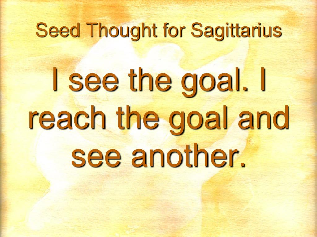 Seed Thought for Sagittarius