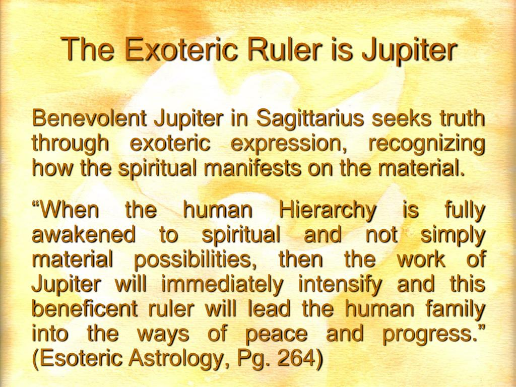The Exoteric Ruler is Jupiter