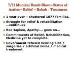 7 11 mumbai bomb blast status of action relief rehab treatment