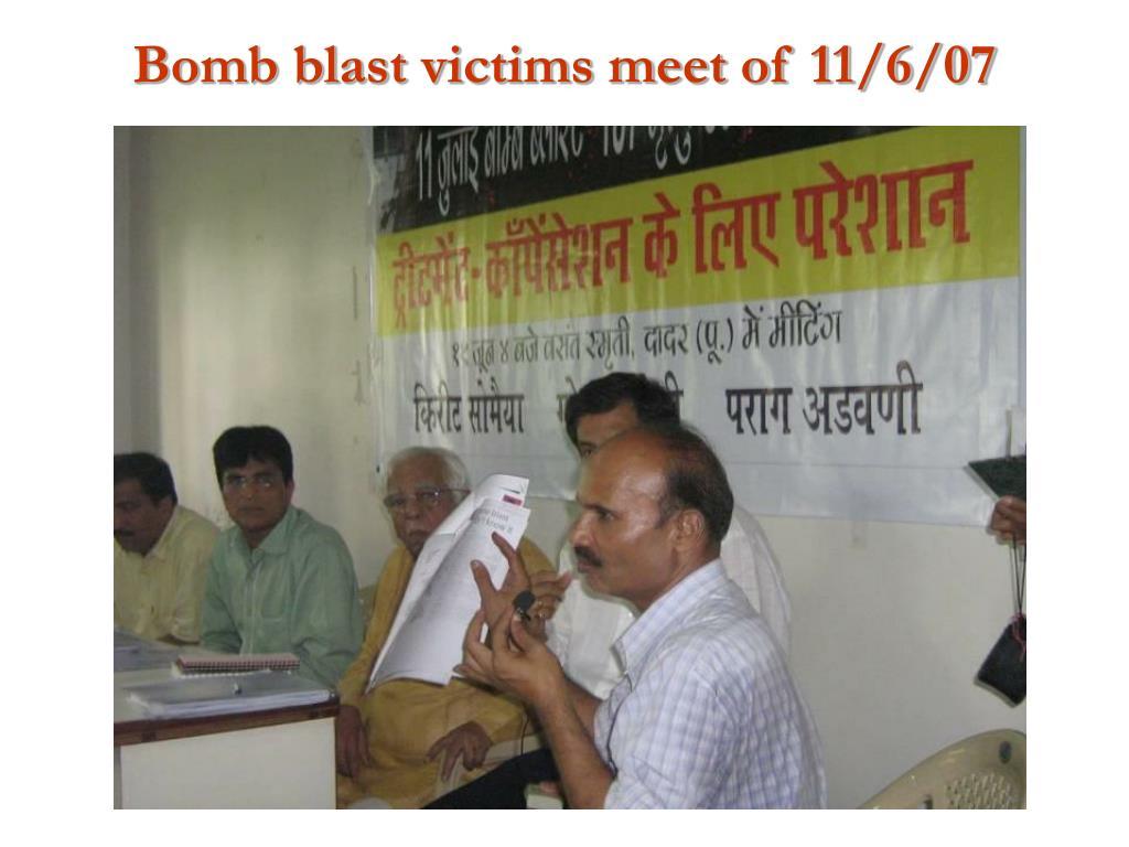 Bomb blast victims meet of 11/6/07