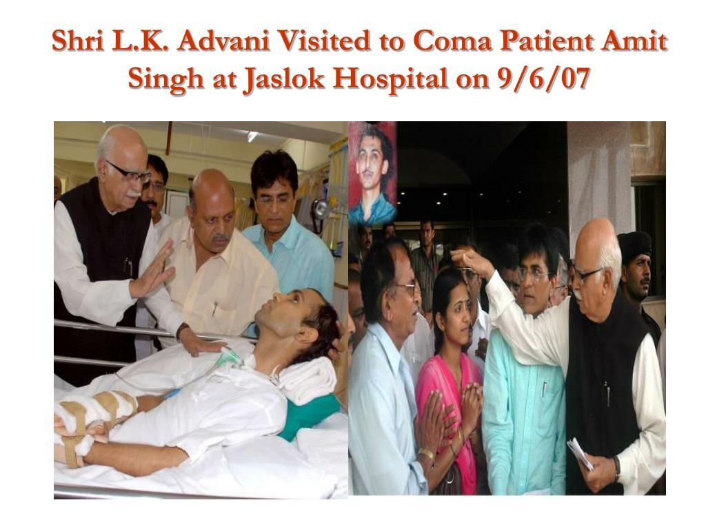 Shri L.K. Advani Visited to Coma Patient Amit Singh at Jaslok Hospital on 9/6/07