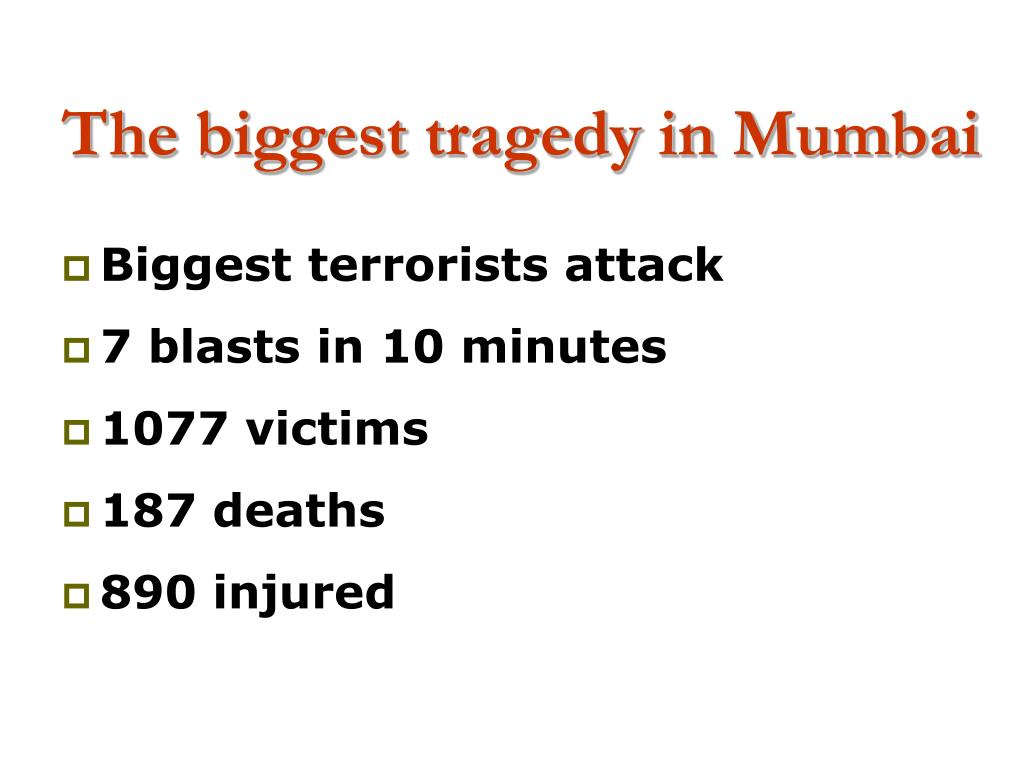 The biggest tragedy in Mumbai