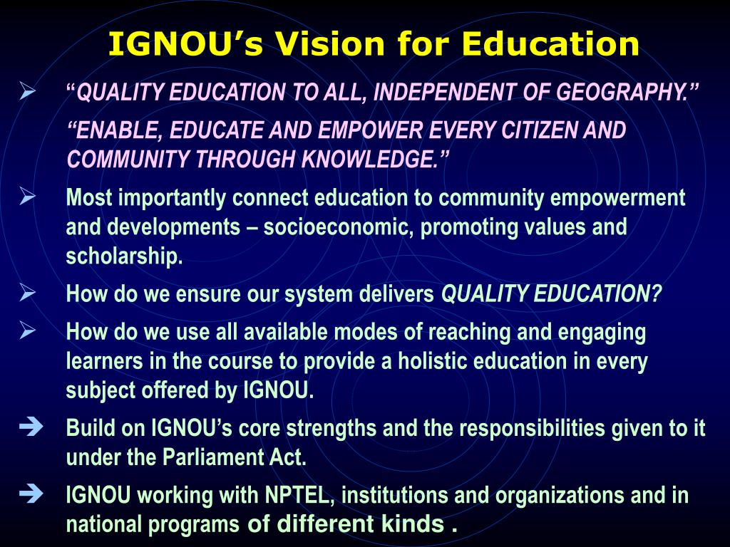 IGNOU's Vision for Education