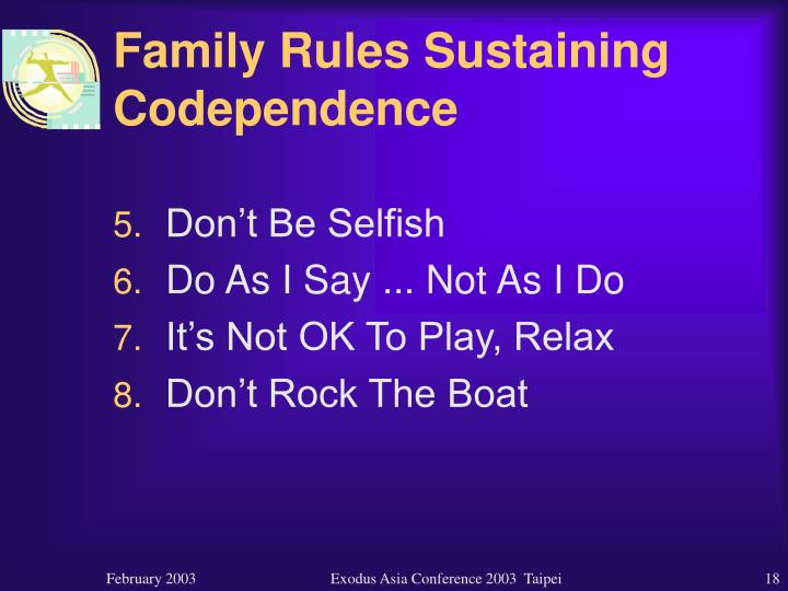 Family Rules Sustaining Codependence