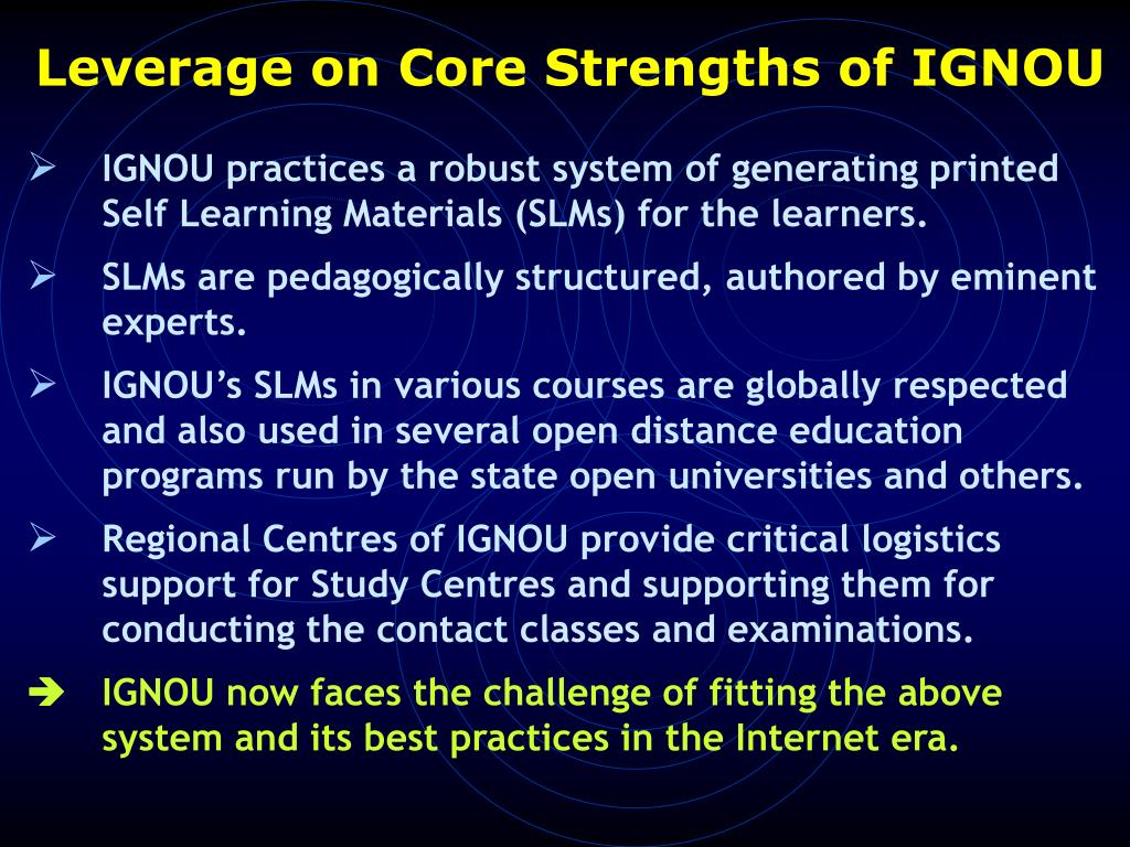 Leverage on Core Strengths of IGNOU