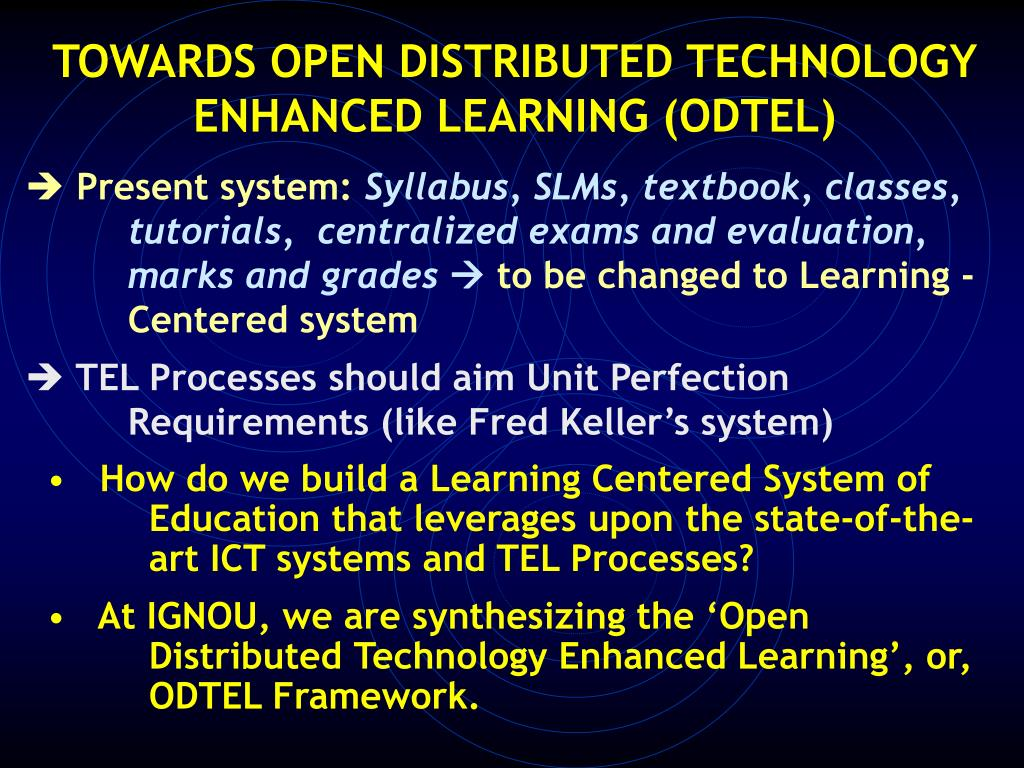 TOWARDS OPEN DISTRIBUTED TECHNOLOGY ENHANCED