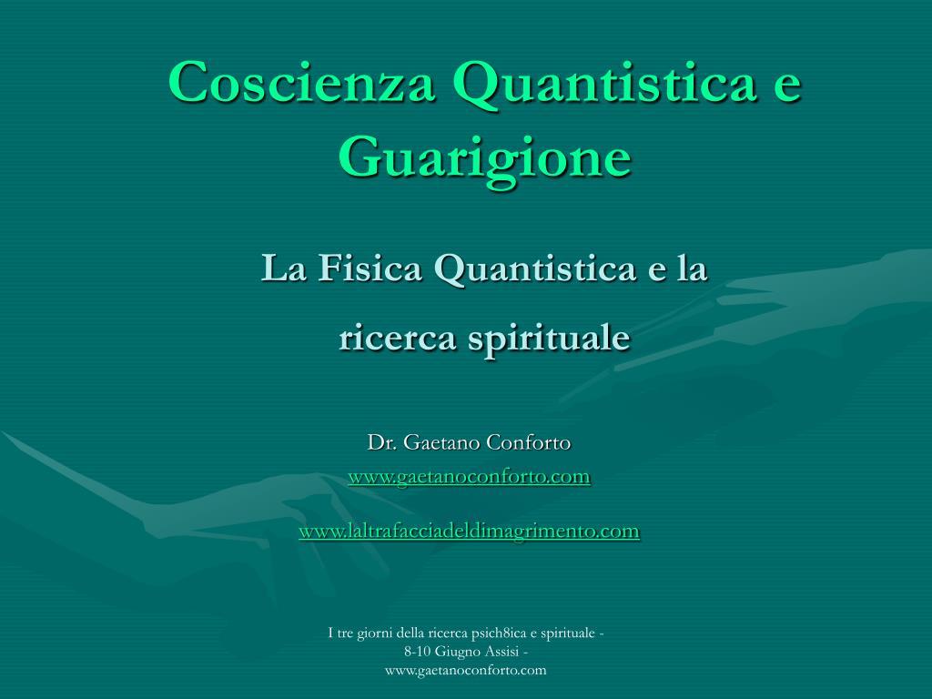 Coscienza Quantistica e Guarigione