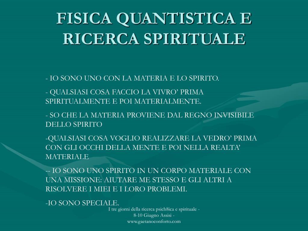 FISICA QUANTISTICA E RICERCA SPIRITUALE