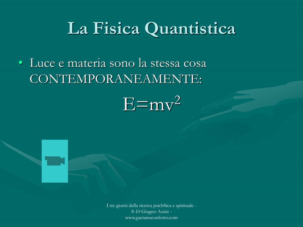 La Fisica Quantistica