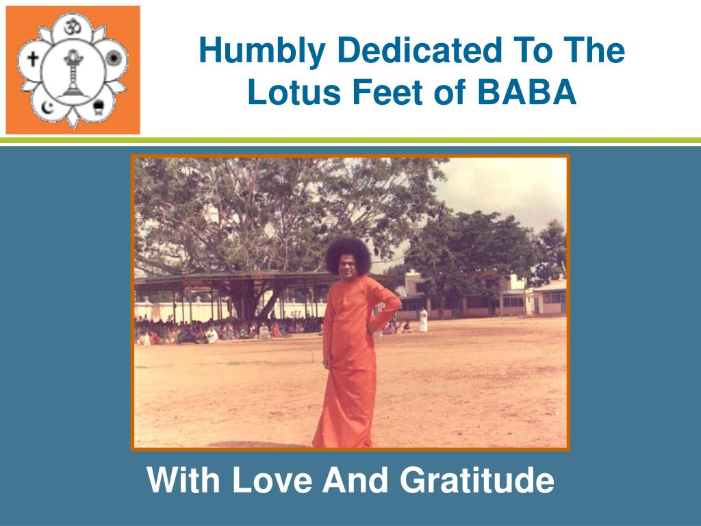 Humbly Dedicated To The Lotus Feet of BABA