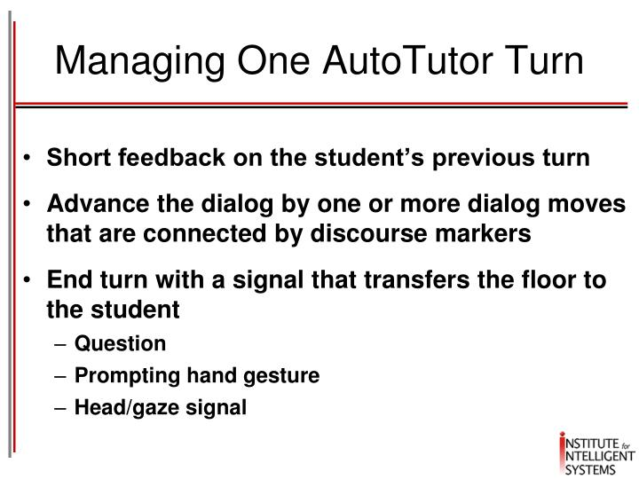 Managing One AutoTutor Turn