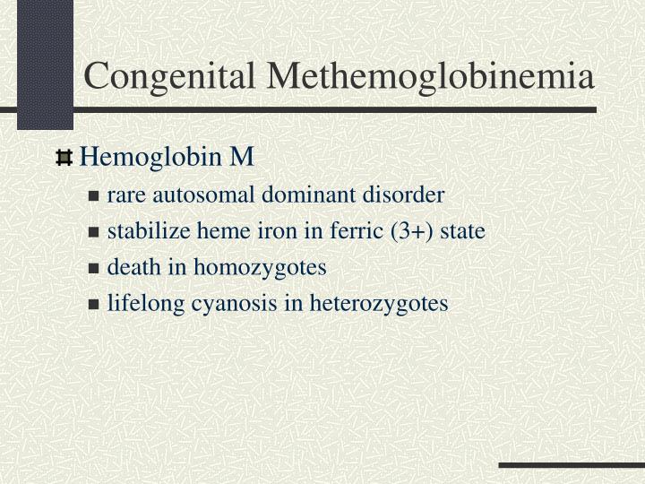 Congenital Methemoglobinemia