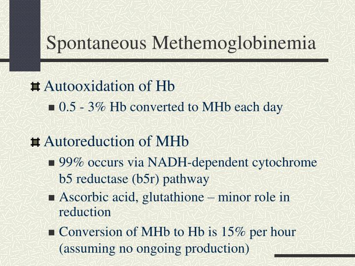 Spontaneous Methemoglobinemia