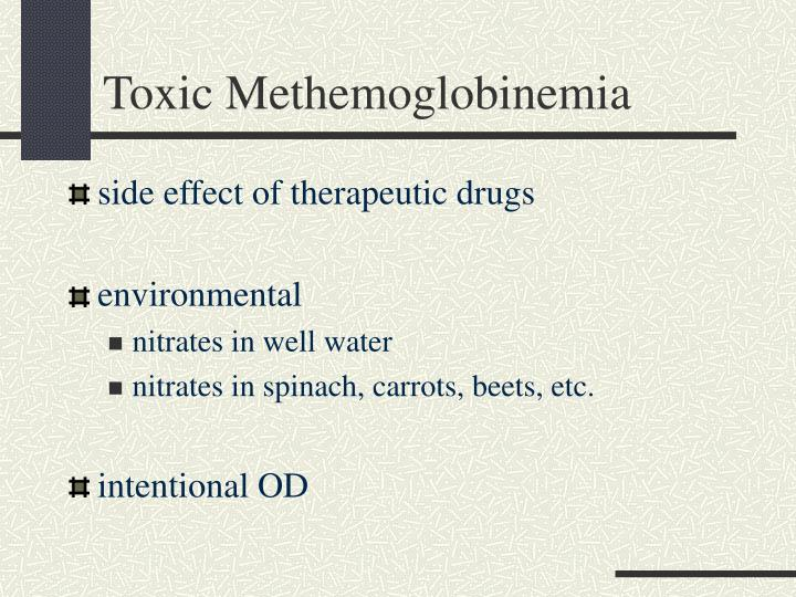 Toxic Methemoglobinemia