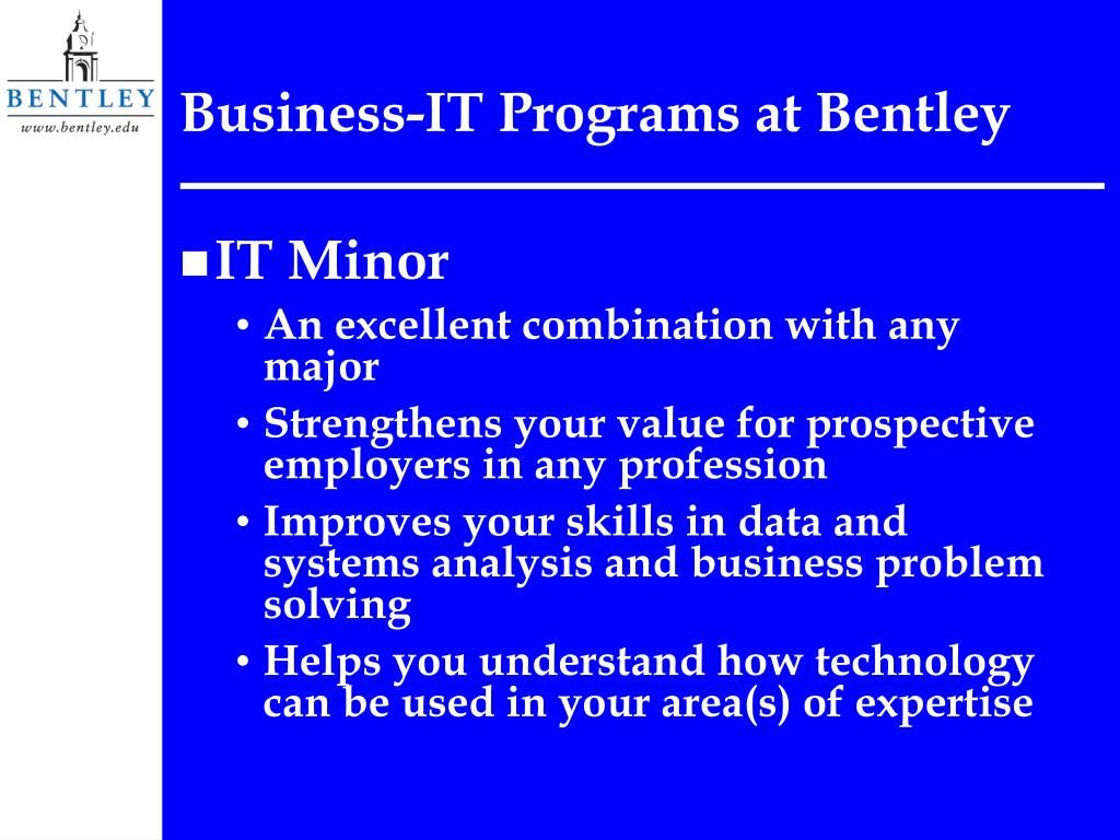 Business-IT Programs at Bentley
