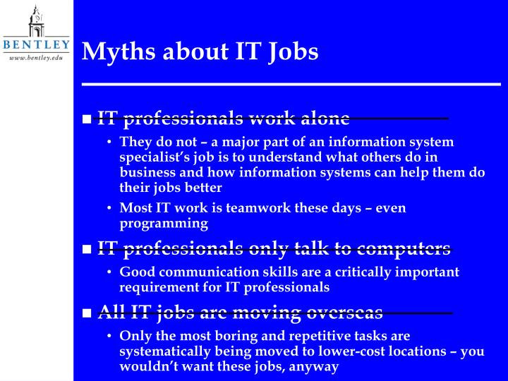 Myths about it jobs l.jpg