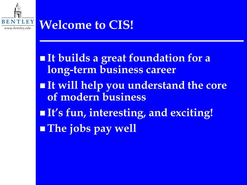 Welcome to CIS!