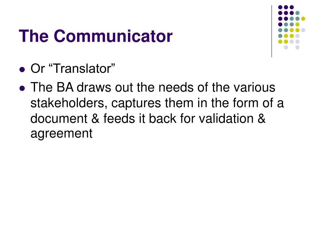The Communicator