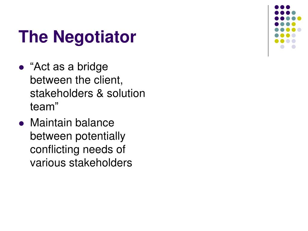 """""""Act as a bridge between the client, stakeholders & solution team"""""""