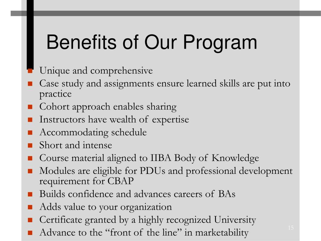 Benefits of Our Program