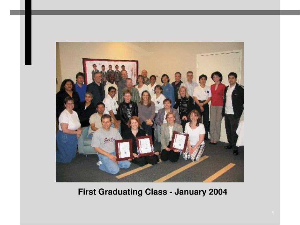First Graduating Class - January 2004