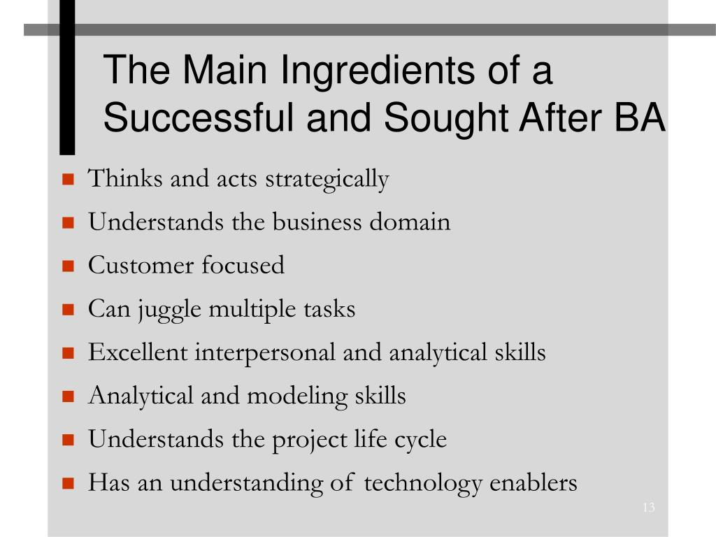 The Main Ingredients of a Successful and Sought After BA