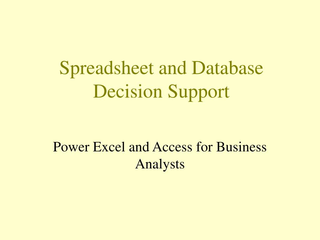 Spreadsheet and Database Decision Support