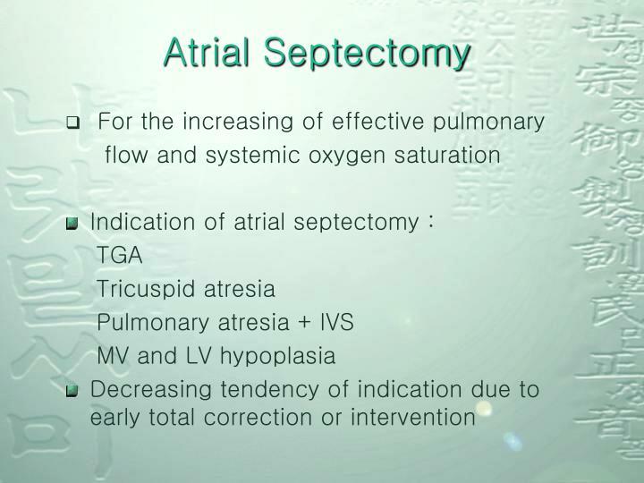 Atrial Septectomy