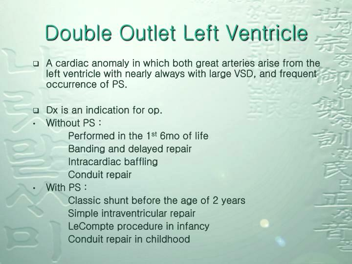 Double Outlet Left Ventricle