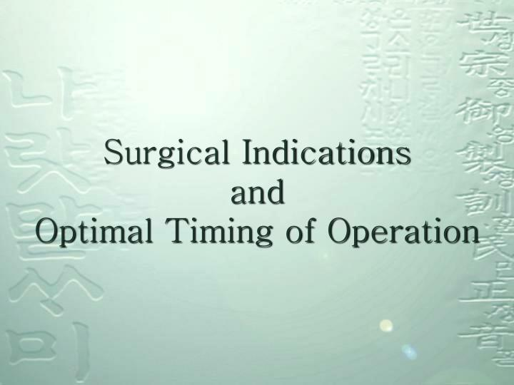 Surgical Indications