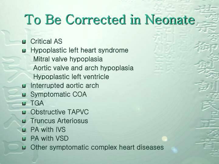 To Be Corrected in Neonate