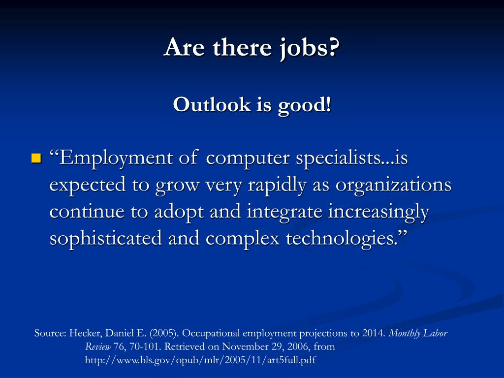 Are there jobs?