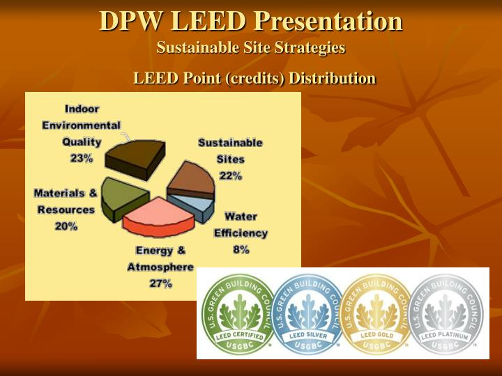 Dpw leed presentation sustainable site strategies leed point credits distribution