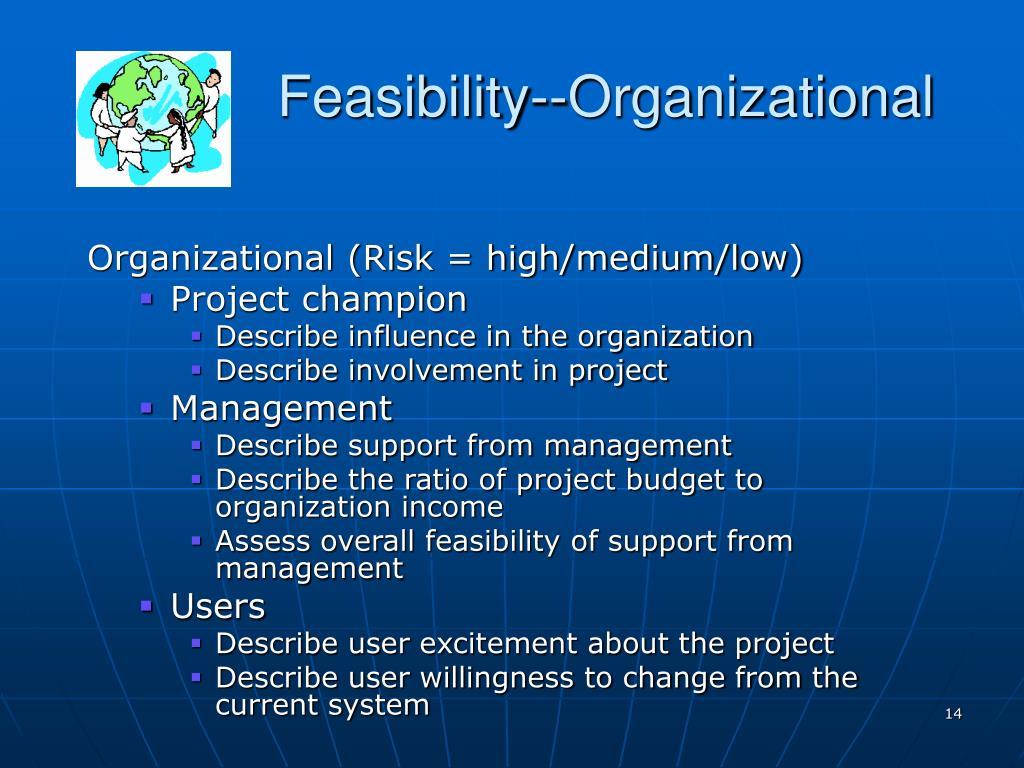 Feasibility--Organizational