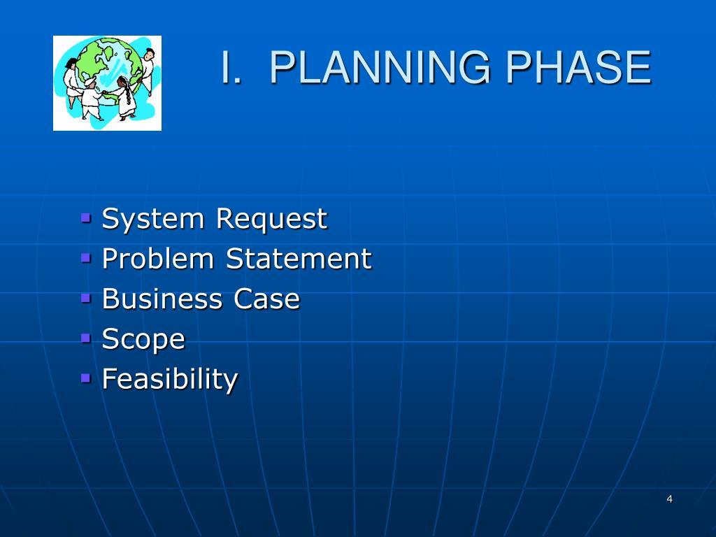 I.  PLANNING PHASE