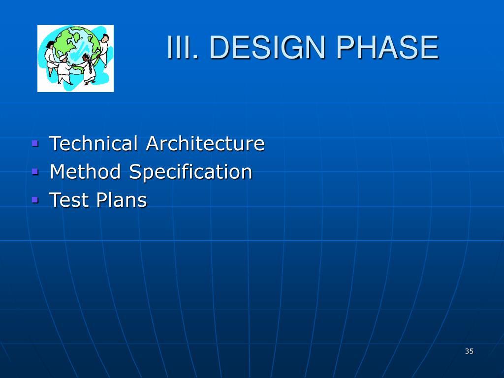 III. DESIGN PHASE