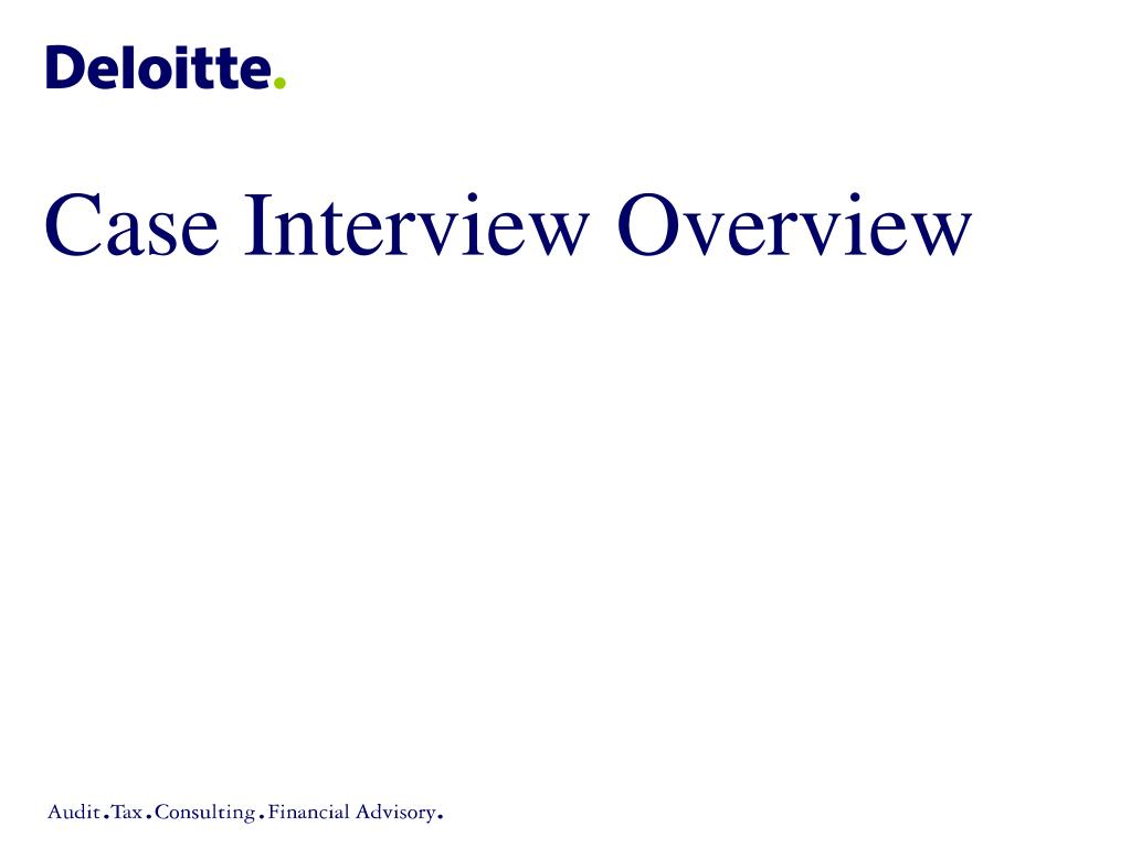 Case Interview Overview