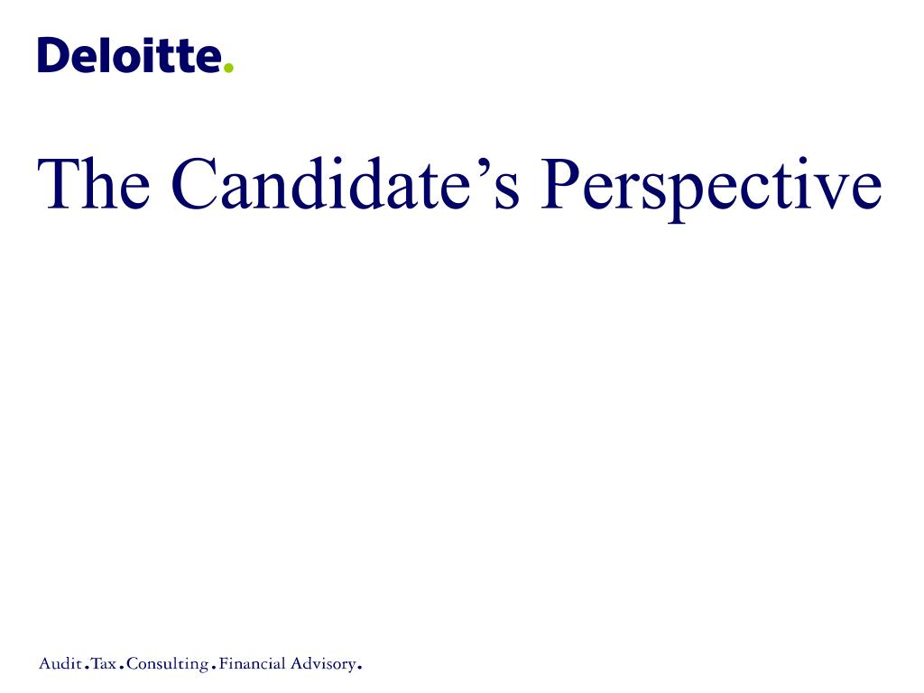 The Candidate's Perspective