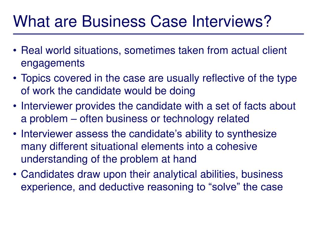 What are Business Case Interviews?