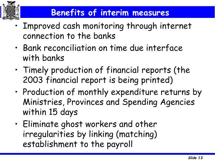 Benefits of interim measures