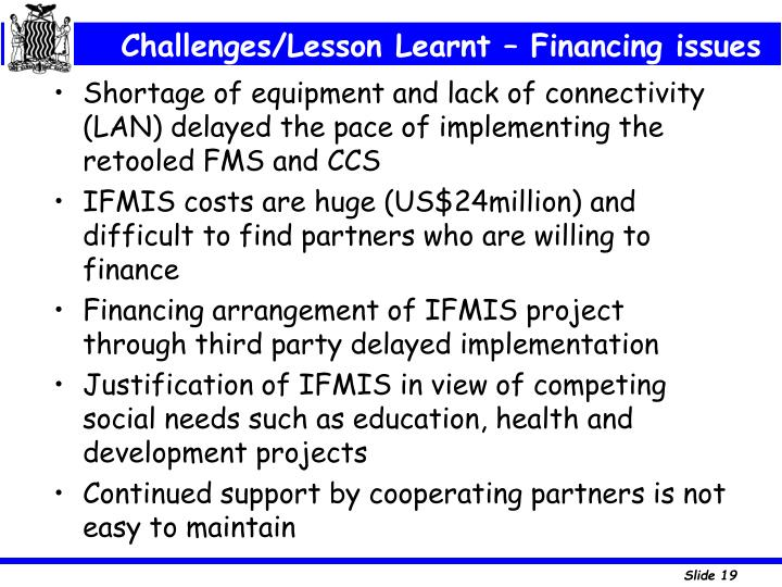 Challenges/Lesson Learnt – Financing issues