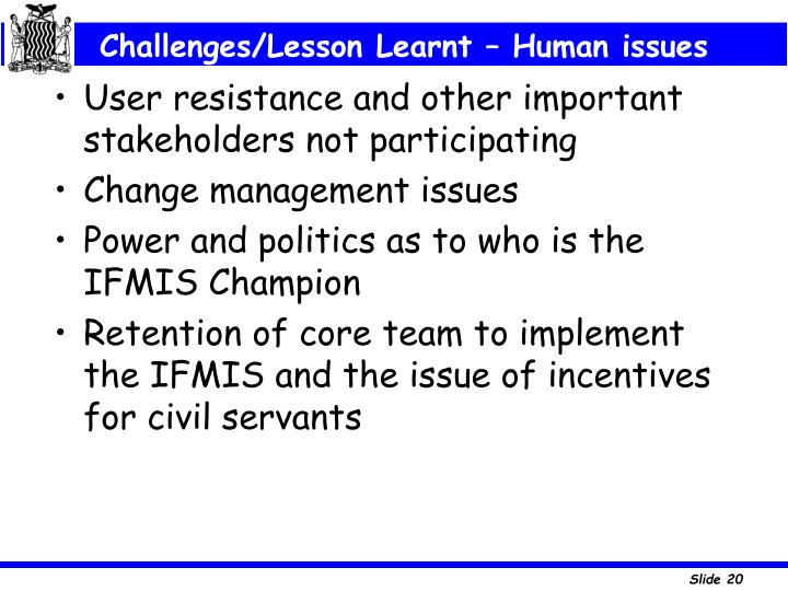 Challenges/Lesson Learnt – Human issues