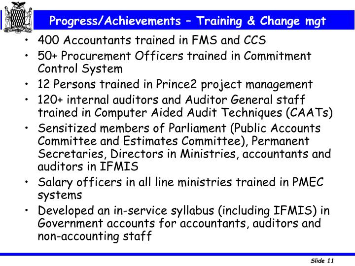 Progress/Achievements – Training & Change mgt