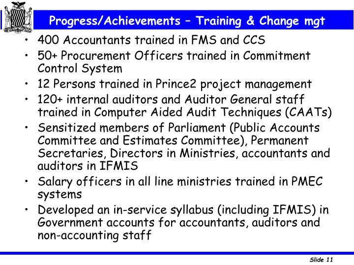 Progress/Achievements – Training & Change mgt