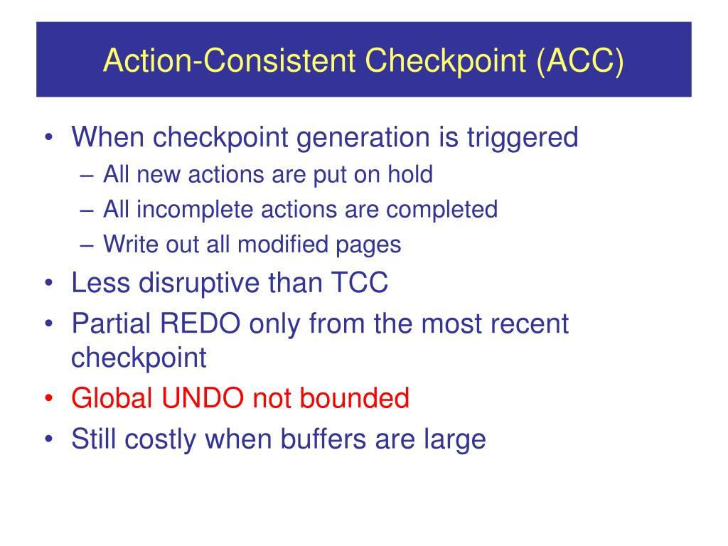 Action-Consistent Checkpoint (ACC)