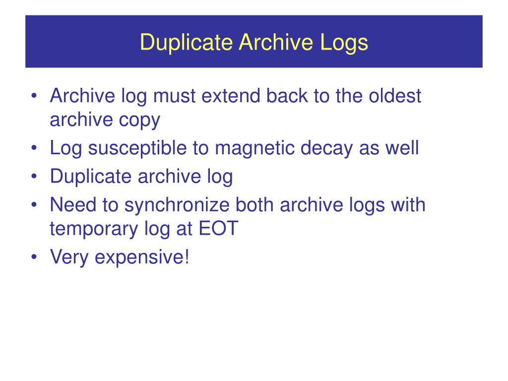 Duplicate Archive Logs