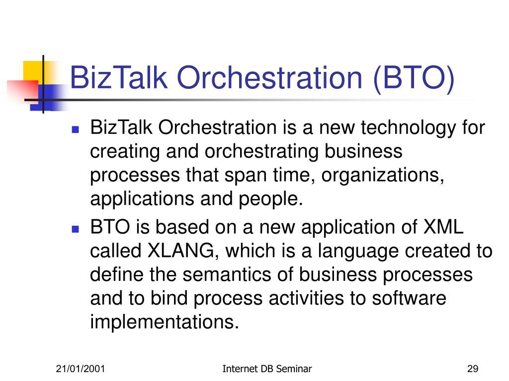 BizTalk Orchestration (BTO)